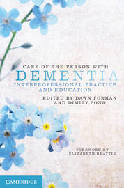 Care of the Person with Dementia by Dawn Forman