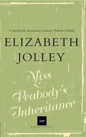 Miss Peabody's Inheritance (UQP Modern Classics) by Elizabeth Jolley