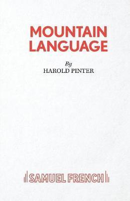 Mountain Language by Harold Pinter