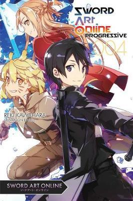Sword Art Online Progressive: 4 by Reki Kawahara