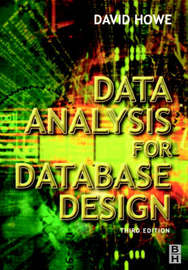 Data Analysis for Database Design by David Howe