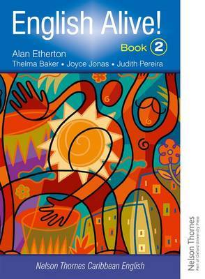 English Alive! Book 2 Nelson Thornes Caribbean English by Alan Etherton image