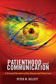 Patienthood and Communication by Peter M. Kellett
