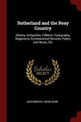 Sutherland and the Reay Country by John Mackay image