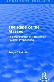 : The Rape of the Masses (1940) by Serge Chakotin