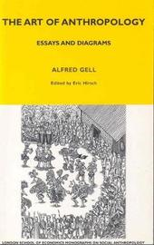 The Art of Anthropology by Alfred Gell image