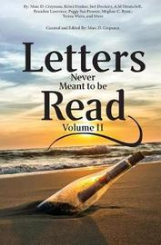 Letters Never Meant to Be Read by Kristi Denker