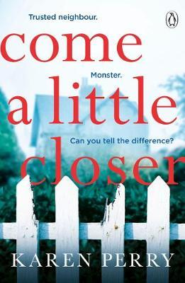 Come a Little Closer by Karen Perry