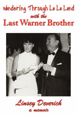 Wandering Through La La Land with the Last Warner Brother by Linsey Deverich image
