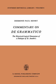Commentary on De Grammatico by Desmond Paul Henry
