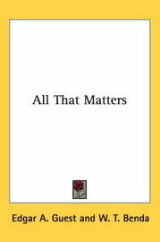 All That Matters by Edgar A Guest image