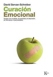 Curacion Emocional by David Servan Schreiber