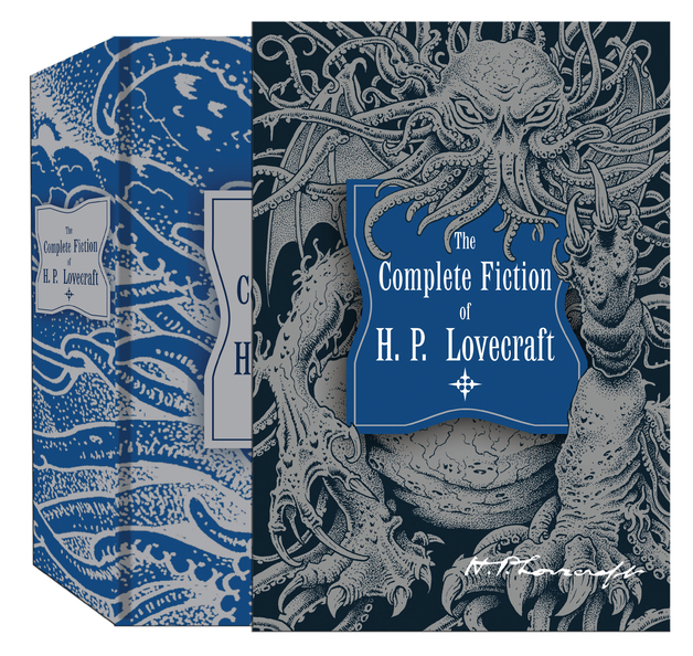 The Complete Fiction of H.P. Lovecraft by H.P. Lovecraft