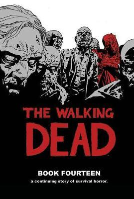 The Walking Dead Book 14 by Robert Kirkman image