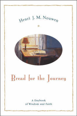 Bread For The Journey by Henri Nouwen