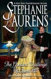 The Greatest Challenge of Them All by Stephanie Laurens