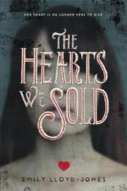 The Hearts We Sold by Emily Lloyd-Jones image