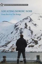 Locating Nordic Noir by Anne Marit Waade image