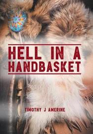 Hell in a Handbasket by Timothy J Amerine image