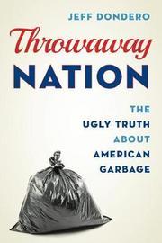 Throwaway Nation by Jeff Dondero