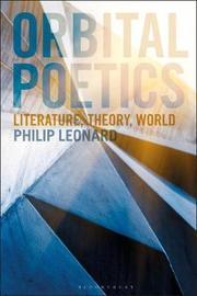 Orbital Poetics by Philip Leonard