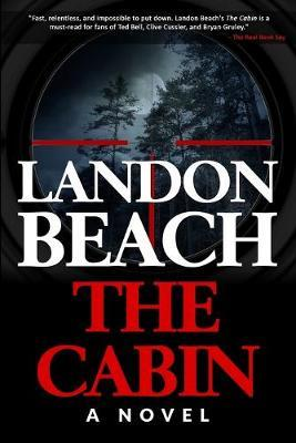 The Cabin by Landon Beach