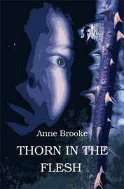 Thorn in the Flesh by Anne Brooke image