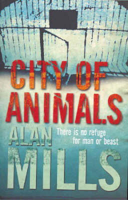 City of Animals by Alan Mills image