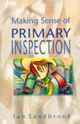 Making Sense of Primary Inspection by SANDBROOK