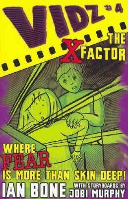The X Factor by Ian Bone