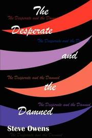 The Desperate and the Damned by Stephen J. Owens image