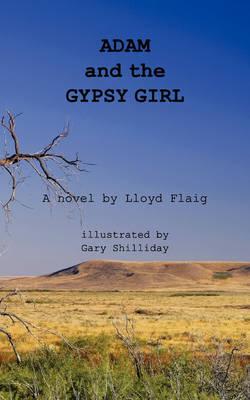 Adam and the Gypsy Girl by Lloyd Flaig image