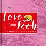 Winnie-the-Pooh: Love from Pooh by A.A. Milne