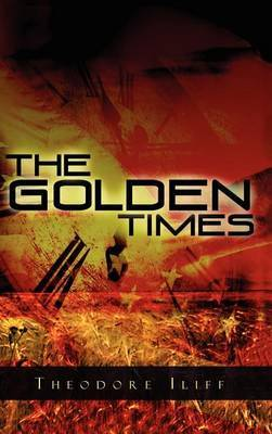 The Golden Times by Theodore Iliff