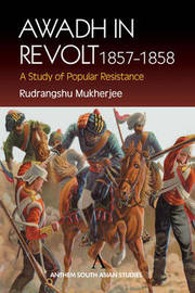 Awadh in Revolt 1857-1858 by Rudrangshu Mukherjee image