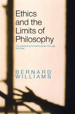 Ethics and the Limits of Philosophy by Bernard Williams image