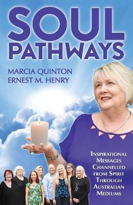 Soul Pathways by Marcia Quinton