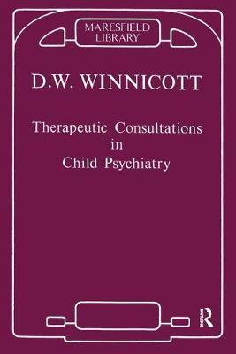 Therapeutic Consultations in Child Psychiatry by Donald W Winnicott image