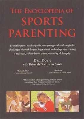 Encyclopedia of Sports Parenting by Deborah Doermann Burch image