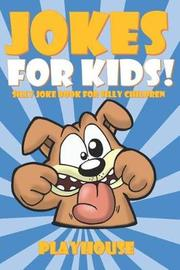 Jokes for Kids by Playhouse Publishing