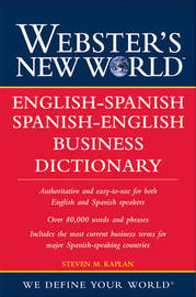 Webster's New World English-Spanish/Spanish-English Business Dictionary by Steven M. Kaplan image
