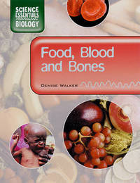 Food, Blood and Bones by Denise Walker image