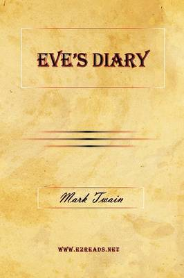 Eve's Diary by Mark Twain )