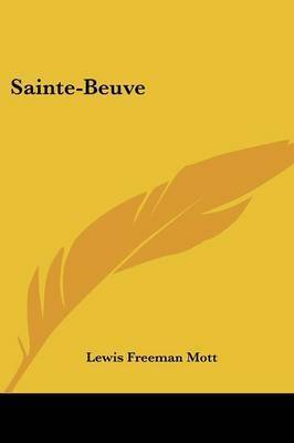 Sainte-Beuve by Lewis Freeman Mott