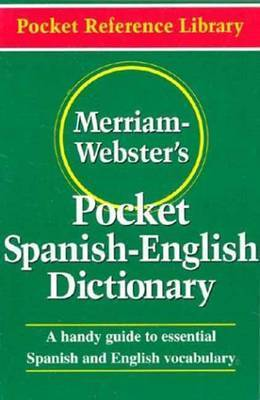 Merriam Webster's Pocket Spanish-English Dictionary by Merriam Webster
