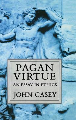 Pagan Virtue by John Casey image