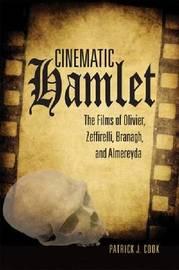 Cinematic Hamlet by Patrick J Cook