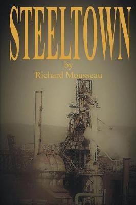 Steeltown by Richard Mousseau image