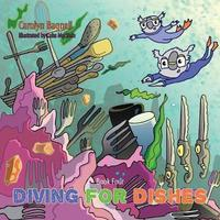 Diving for Dishes by Carolyn Bagnall image