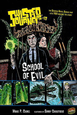 Twisted Journeys Bk 13: School Of Evil by Croall Marie P. image